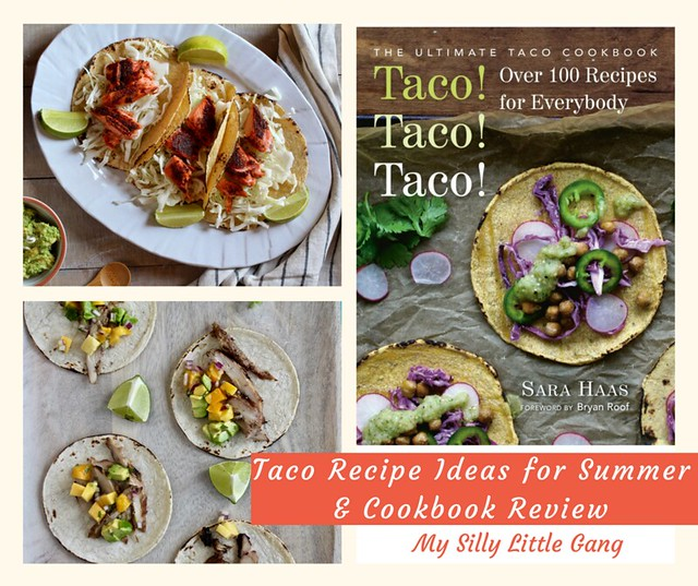 Taco Recipe Ideas for Summer & Cookbook Review