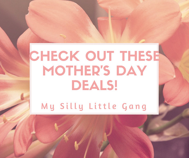 Check Out These Mother's Day Deals!