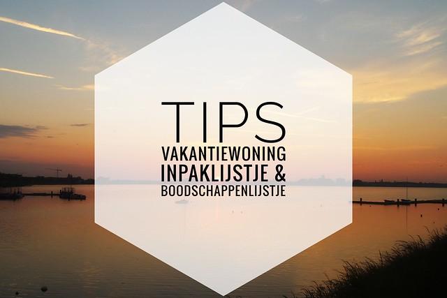 tips inpaklijstje vakantiewoning boodschappenlijstje