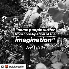 He has a wonderful way with words. #JoelSalatin @polyfacefarm @polyfacesfilm