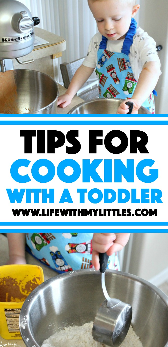 Tips for cooking with a toddler. How to cook with a toddler to make it fun, easy, and safe for both of you!