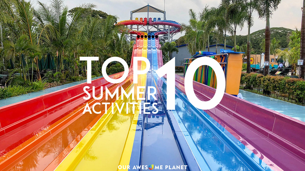 Top 10 Fun Summer Activities Around Manila Updated 2018 Our