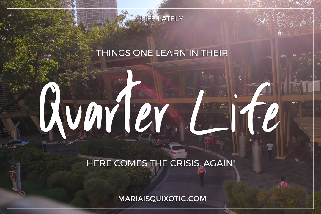 Things One Learn in Their Quarter Life
