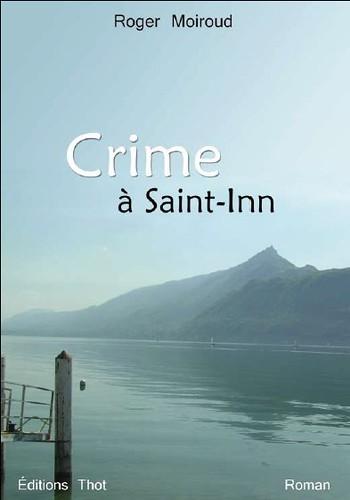 Roger Moiroud Crime à Saint-Inn