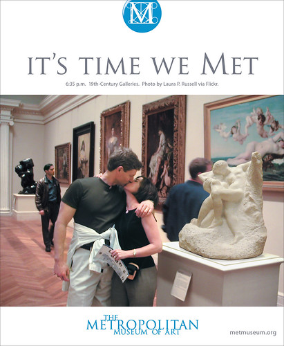 The Met held a contest through Flickr for museum attendees to send in their pictures to be part of their new ad campaign