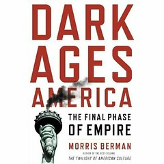 Dark Ages of America