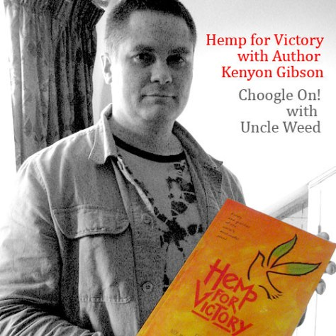Hemp for Victory Author Kenyon Gibson