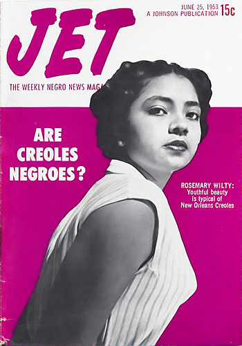 Are Creoles Negroes? - Jet Magazine, June 25, 1953 by vieilles_annonces.