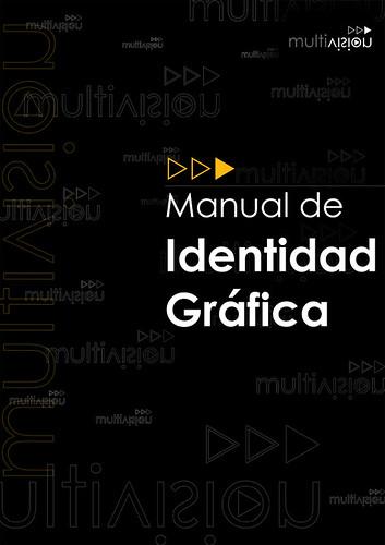 Manual de Identidad Gráfica de Multivisión