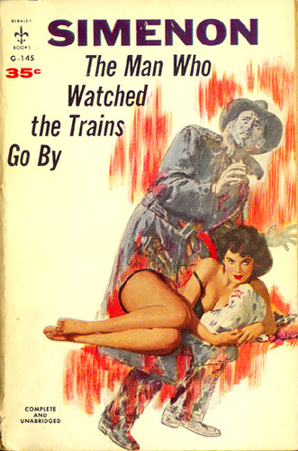 Man Who Watched Trains, The (Berkley G-145) 1958 AUTHOR: Georges Simenon ARTIST: (unknown) by Hang Fire Books.