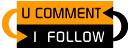 U Comment I Follow