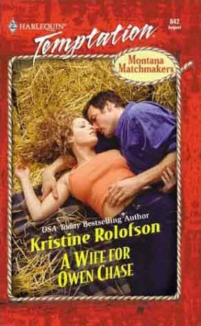 Kristine Rolofson, A Wife for Owen Chase