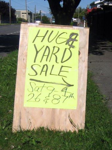 HUGH - I mean, HUGE yard sale