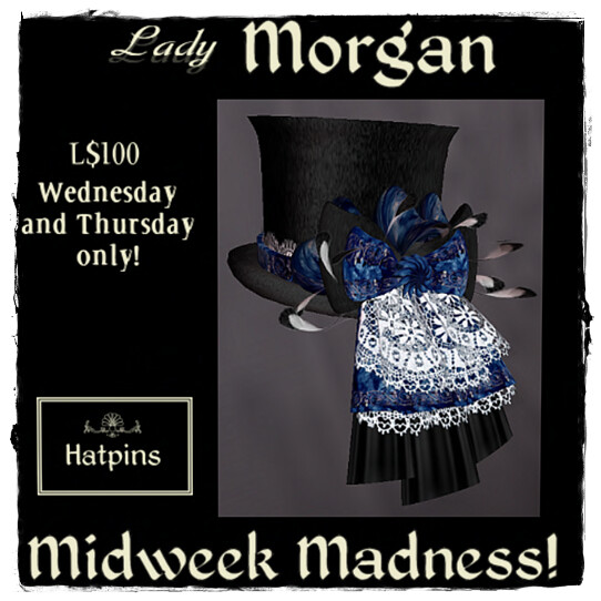 Hatpins Lady Morgan - Midweek Madness