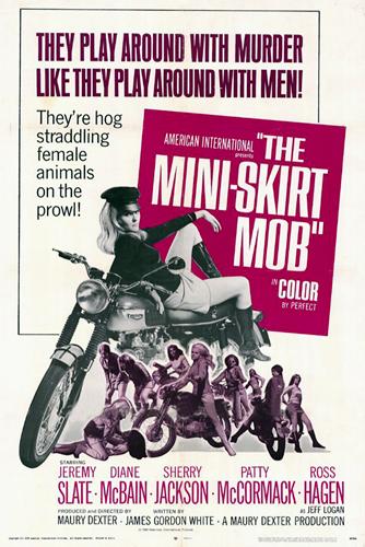 The Mini-Skirt Mob (1968)