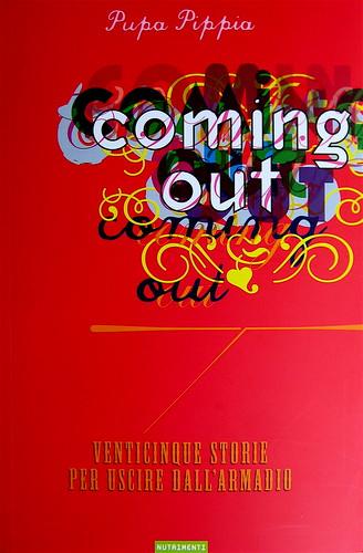 Pupa Pippia, Coming out, Nutrimenti 2010, art director: Ada Carpi, copertina (part.), 1