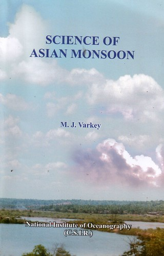 Science of (the) Asian monsoon by you.