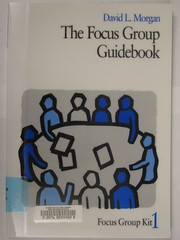The Focus Group Guidebook #1