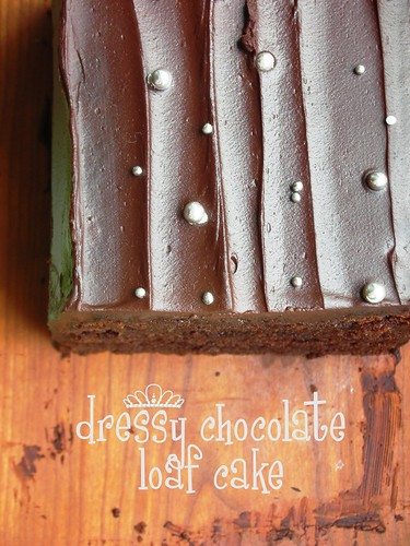 dressy chocolate loaf cake