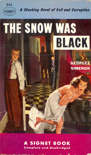 Snow Was Black, The (Signet 855) 1952 AUTHOR: George Simenon ARTIST: Stanley Meltzoff by Hang Fire Books.