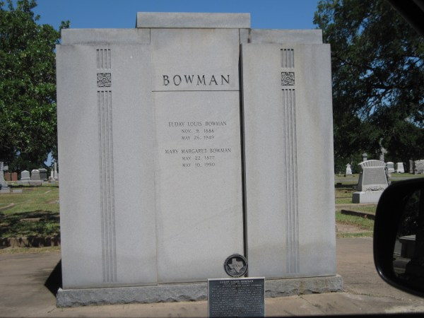 Euday Lewis Bowman' Grave Oakwood Cemetery Ft. Worth
