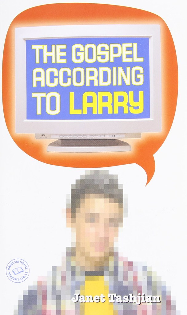 The Gospel According Larry by Janet Tashjian