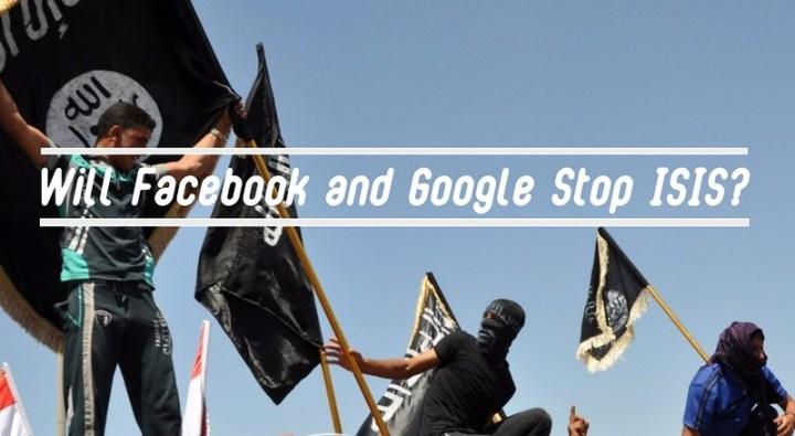 Facebook, Google - ISIS