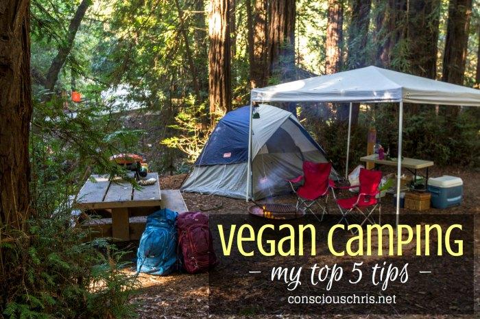 Vegan Camping | Consciouschris.net