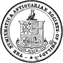 NUMISMATIC AND ANTIQUARIAN SOCIETY OF PHILADELPHIA ARCHIVES