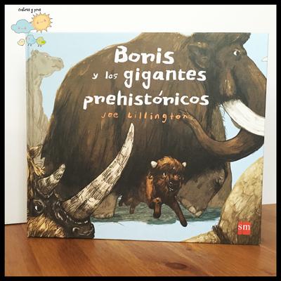 libro Boris y los gigantes prehistóricos