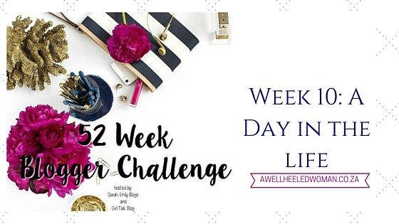 2016 is the year to improve in the blogging world, so I ma taking part in the 52 Week Blogging Challenge - Week 10- A Day in the life - A look at the day in the life of a busy working mom and wife, juggling her career, family,studies and blogging