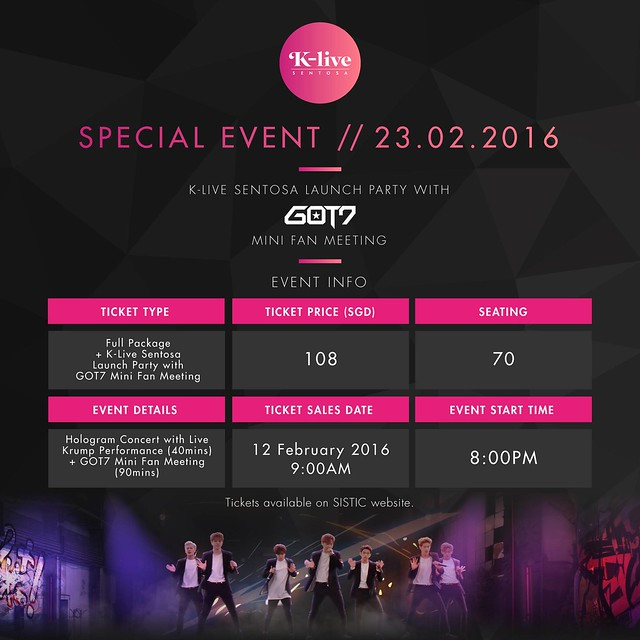 K-LIVE Sentosa Launch Party with GOT7 Mini Fan Meeting sgXCLUSIVE