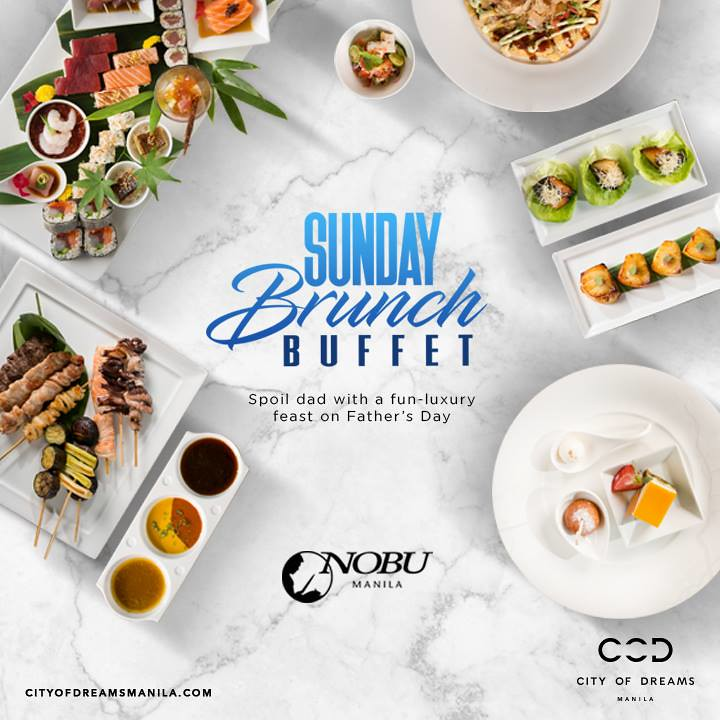Father's Day.Nobu Sunday Brunch Buffet.City of Dreams Manila (1)