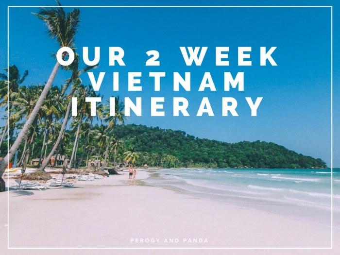 2 Week Vietnam Itinerary (Where we went. How we got around. What we did)