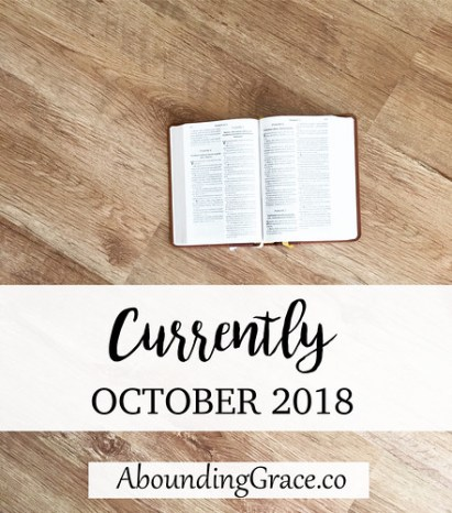 Currently October 2018