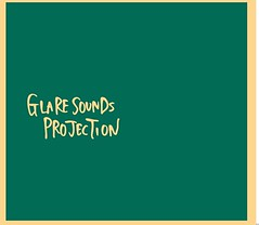 GLARE  SOUNDS PROJECTION<br/>1.Blink in the dark night 2.Glide 3.なんて美しいんだ 4.Yumenonakakamo 5.Doobee 6.Searchlights 7.You are my sunshine 8.Are 9.夏の思い出 10.Fallin' in love