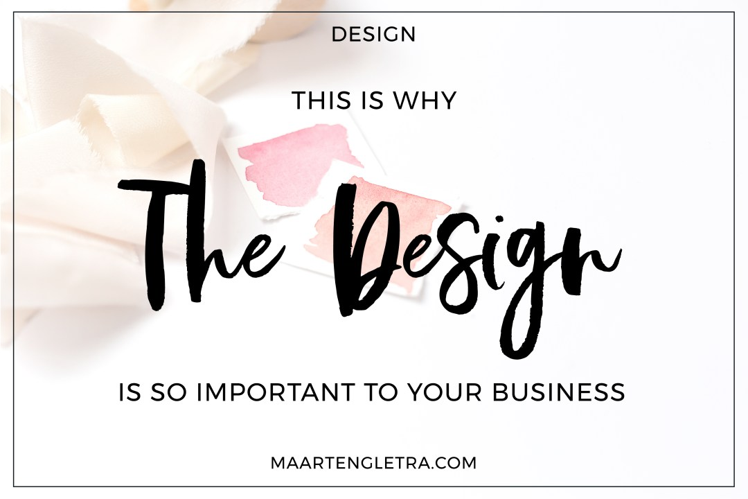 Why the design is so important