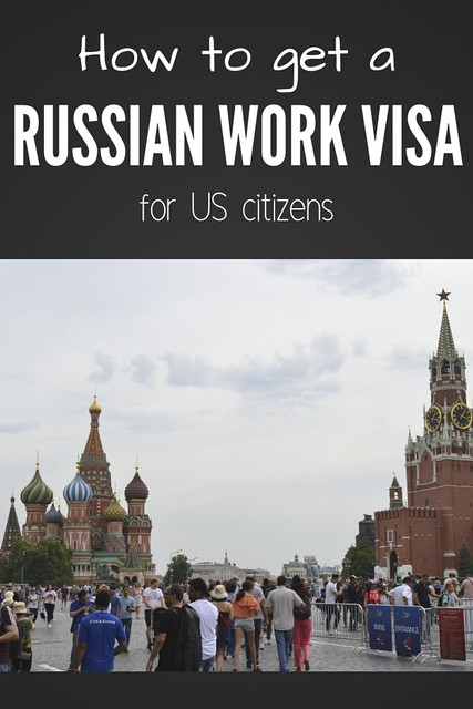 How to Get a Russian Work Visa for US Citizens