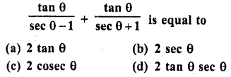 RD Sharma Class 10 Solutions Chapter 11 Trigonometric Identities MCQS - 10