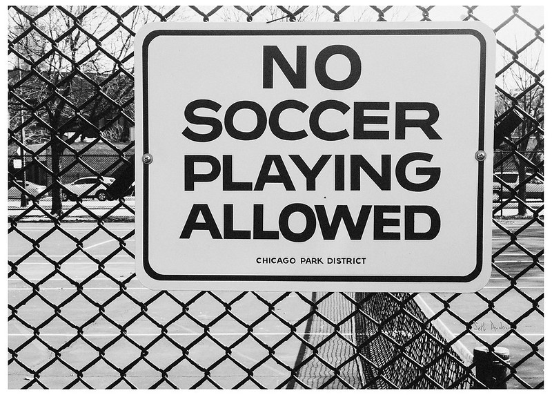 No Soccer Playing Allowed