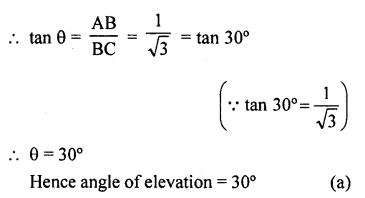 RD Sharma Class 10 Solutions Chapter 12 Heights and Distances MCQS - 1a
