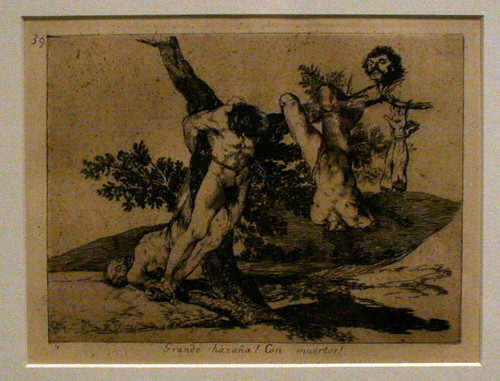Francisco Goya - Wonderful Heroism! Against De...