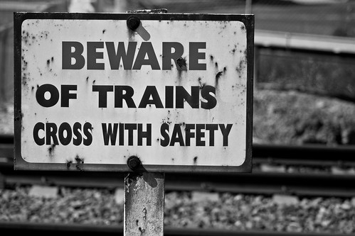 Beware of Trains!
