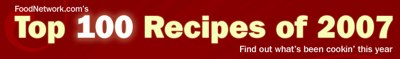 Food Network's Top 100 Recipes of 2007