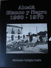 Alcalá en Blanco y Negro (1960 1970)