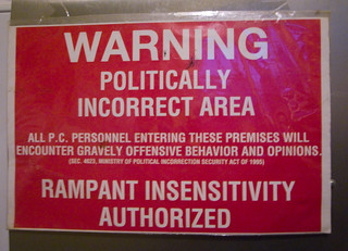 Politically Incorrect Area