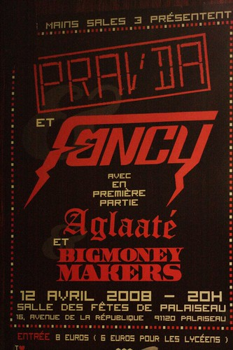 Les mains sales 2008 : Fancy / Pravda / Big Money Makers / Aglaaté