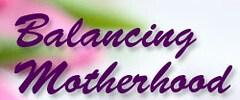 Balancing Motherhood image 1