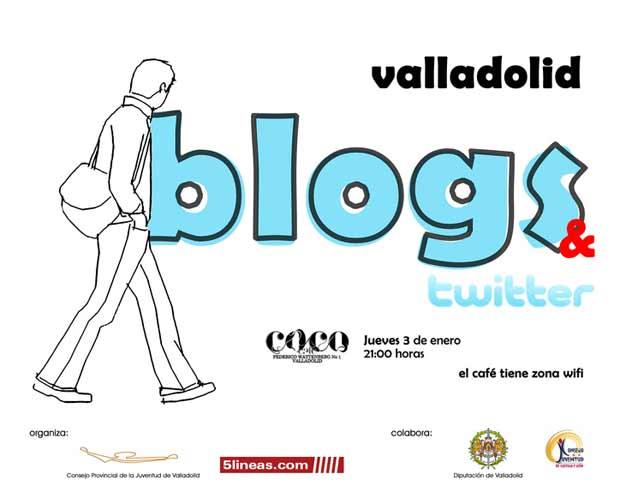 Blogs&Twitter Valladolid el 3 de enero