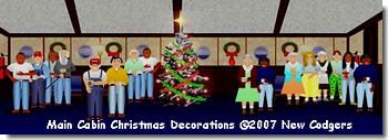 Main Cabin Christmas Deco ©2007 New Codgers